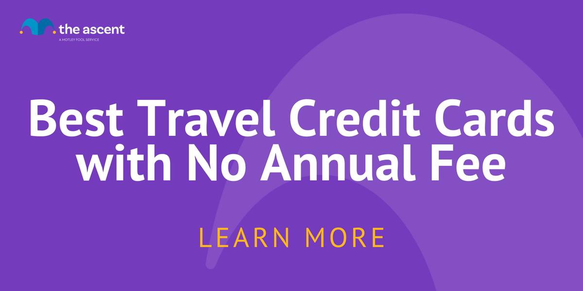 Best Travel Credit Cards with No Annual Fee of April 2021 ...