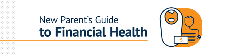 New Parent's Guide to Financial Health