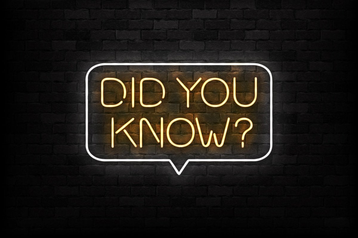 """Neon sign that says """"did you know?"""""""