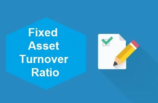 Fixed asset turnover ratio illustration with paper and pencil on blue background