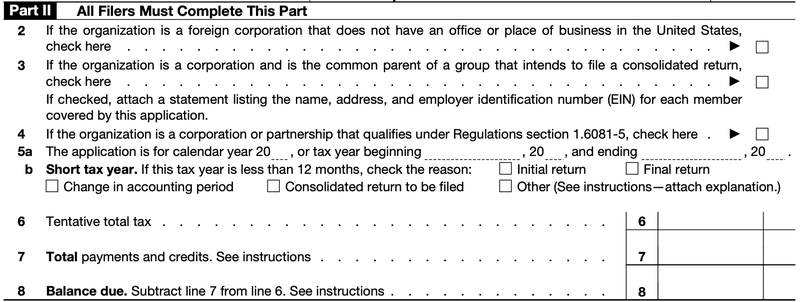 A screenshot of part two of Form 7004, Application for Automatic Extension of Time to File Certain Business Income Tax, Information, or Other Returns.