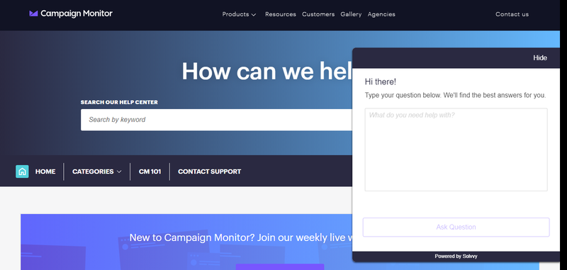 Campaign Monitor help center with a search bar to sort through pre-written help desk content. Also, there is a chat bot to ask additional questions.