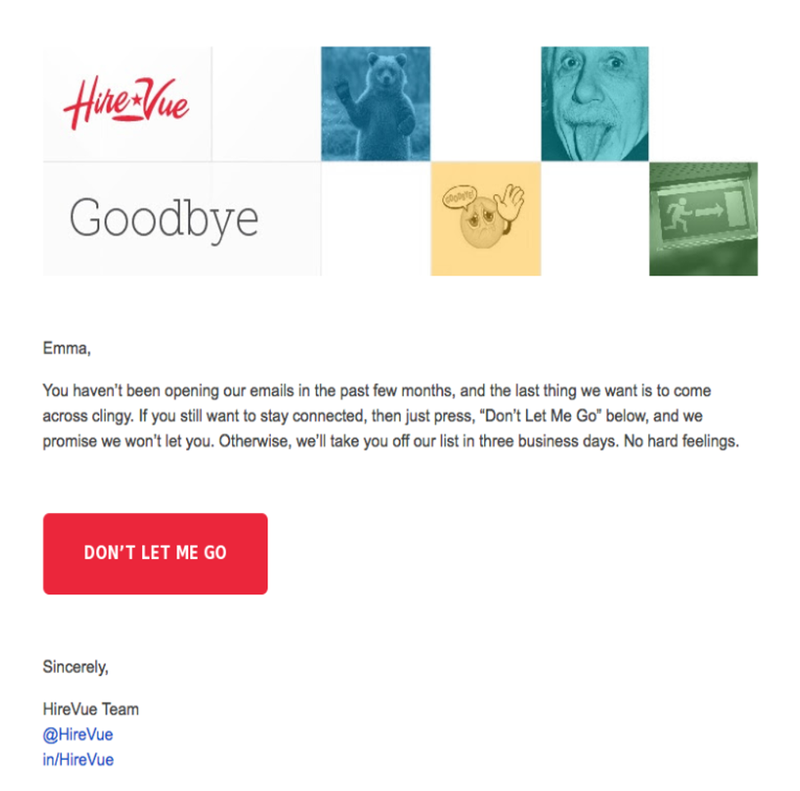 "Email marketing retention example from HireVue with body copy and button saying ""Don't Let Me Go."""