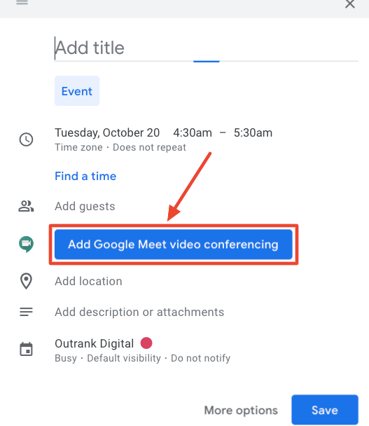 The screenshot shows the options available when creating your event on Google Calendar.