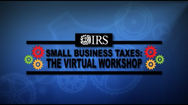 Screenshot of the IRS's small business tax virtual workshop