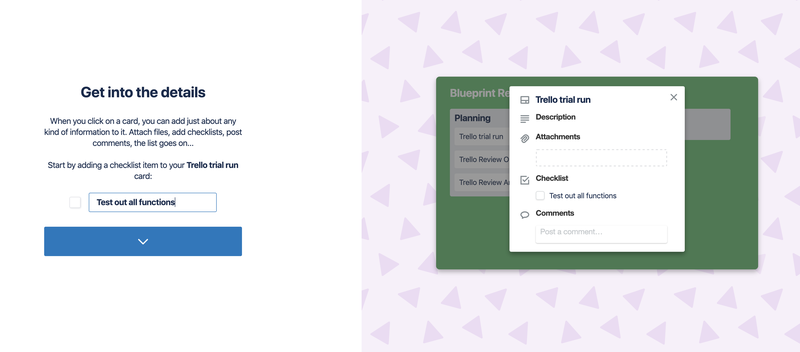 Trello software onboarding shows how you can add a description, attachments, checklist, and comments.