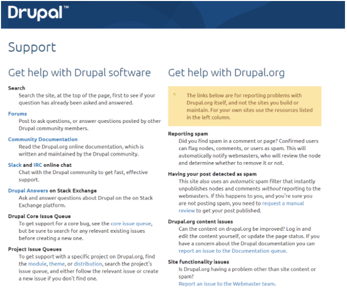 The Drupal support forums for troubleshooting with information about each section.
