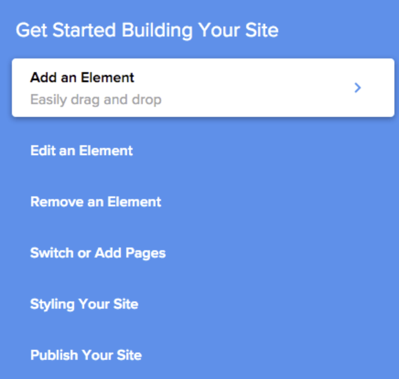Menu for getting started building your site, for adding, removing, and styling elements.